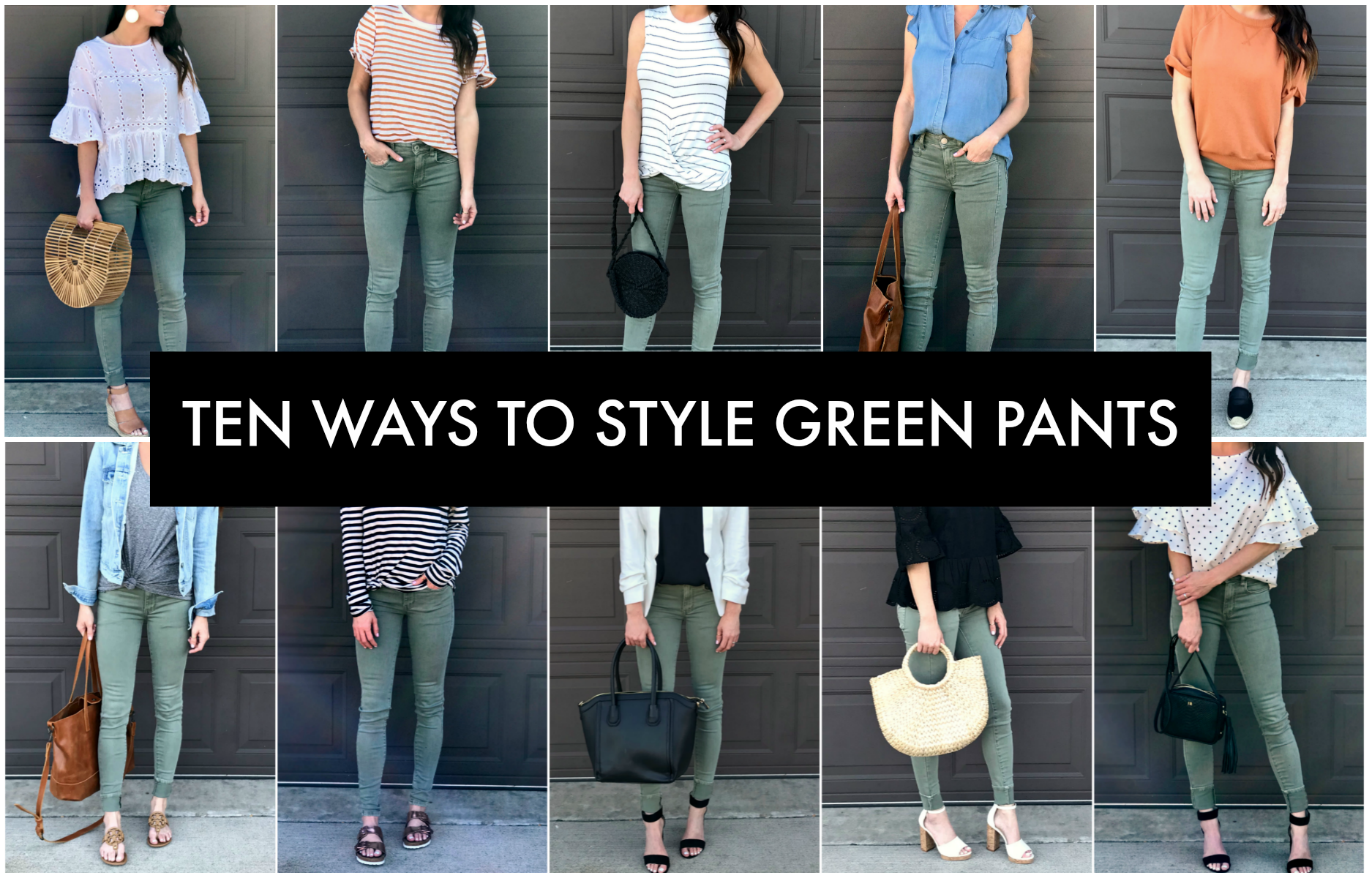 Ten Ways to Style Green Pants