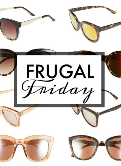 Frugal Friday: Sunglasses (plus my crazy week)