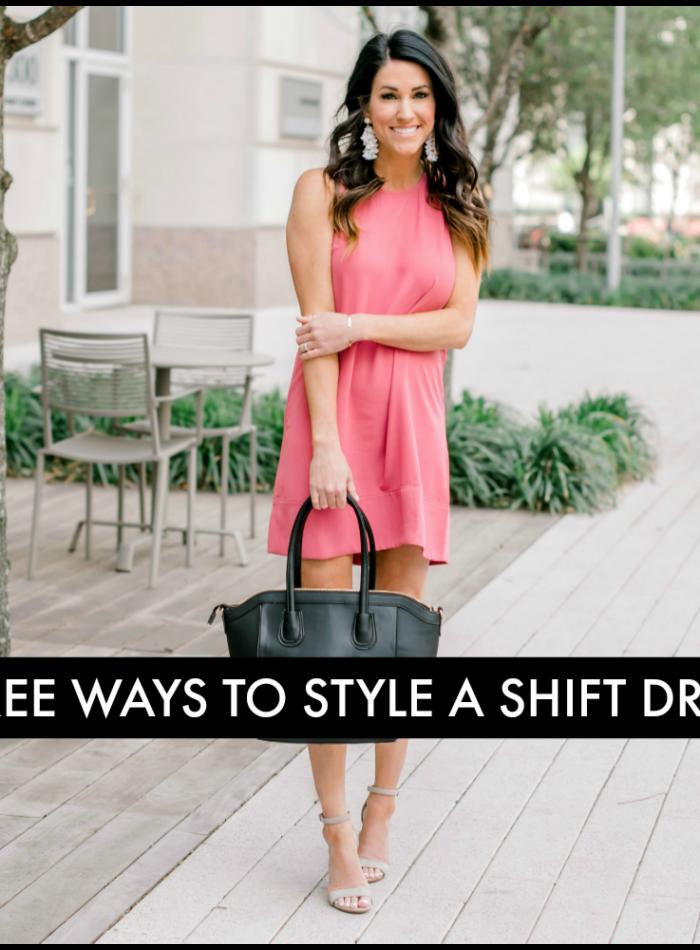 Shift Dress Three Ways