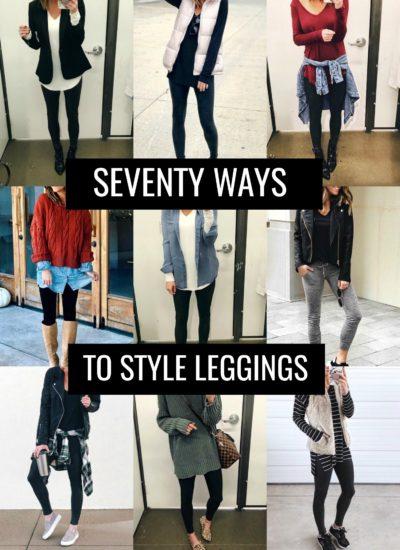 SEVENTY Ways To Style Leggings!
